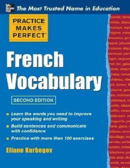 Practice Make Perfect French Vocabulary par [Kurbegov, Eliane]