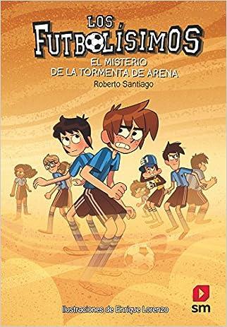 #10: Los Futbolísimos. El misterio de la tormenta de arena