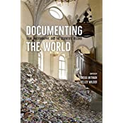 Documenting the World: Film, Photography, and the Scientific Record