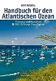 Handbuch für den Atlantischen Ozean: Planung und Passagen • RCC Pilotage Foundation