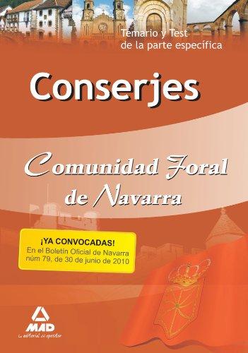 Conserjes De La Comunidad Foral De Navarra. Temario Y Test De La Parte Específica