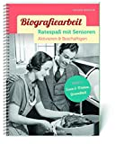 Biografiearbeit - Ratespaß mit Senioren: Aktivieren & Beschäftigen. Band 3: Essen & Trinken, Gesundheit - Susann Winkler
