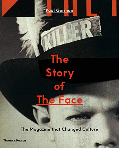 The Story of The Face: The Magaz...