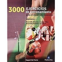 3000 Ejercicios de entrenamiento para el desarrollo muscular III (Deportes, Band 24)