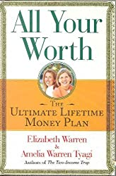All Your Worth: The Ultimate Lifetime Money Plan [Paperback] by