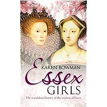 ESSEX GIRLS by Karen Bowman (2013-01-04)