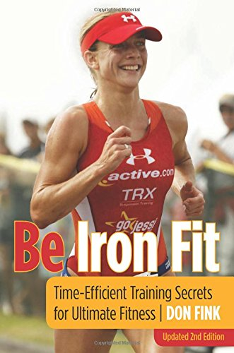 Be Iron Fit: Time-Efficient Training Secrets For Ultimate Fitness por Don Fink