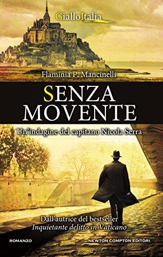 Senza movente di [Mancinelli, Flaminia P.]
