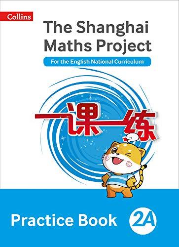 The Shanghai Maths Project Practice Book 2A (Shanghai Maths)