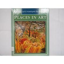 Places in Art (Let's Investigate Art)