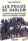 Les poilus de Harlem : L'épopée des Hellfighters dans la Grande Guerre par Saintourens