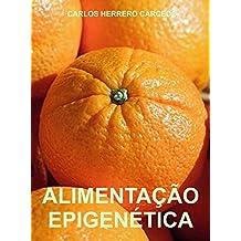 ALIMENTAÇÃO EPIGENÉTICA (Portuguese Edition)