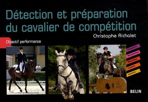 Détection et préparation du cavalier de compétition : Objectif performance