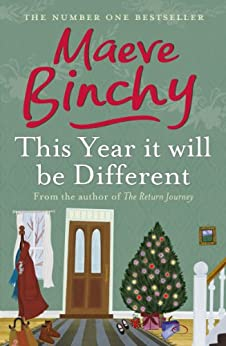 This Year It Will Be Different: Christmas tales by [Binchy, Maeve]