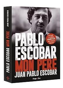 """Afficher """"Pablo Escobar mon père"""""""
