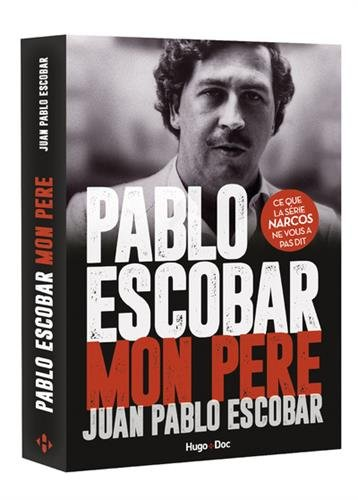 Pablo Escobar Mon Père [Pdf/ePub] eBook