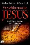 Verschlusssache Jesus: Die Wahrheit über das frühe Christentum (Bastei Lübbe Stars) - Michael Baigent