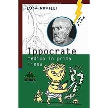 Ippocrate. Medico in prima linea by Luca Novelli (2008-10-10)