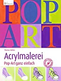 Acrylmalerei - Pop-Art ganz einfach