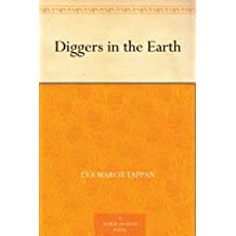 Diggers in the Earth (English Edition)