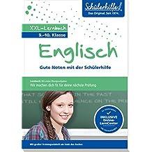 XXL-Lernbuch Englisch 9./10. Klasse: Gute Noten mit der Schülerhilfe