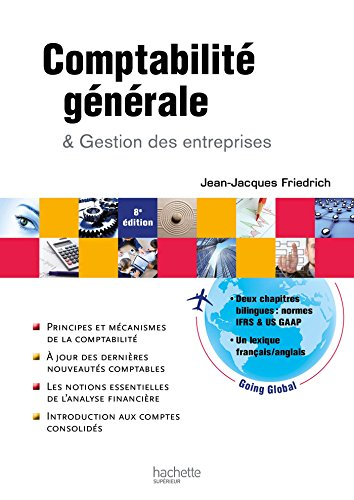 Comptabilité générale et gestion des entreprises (HU Gestion) par Jean-Jacques Friedrich