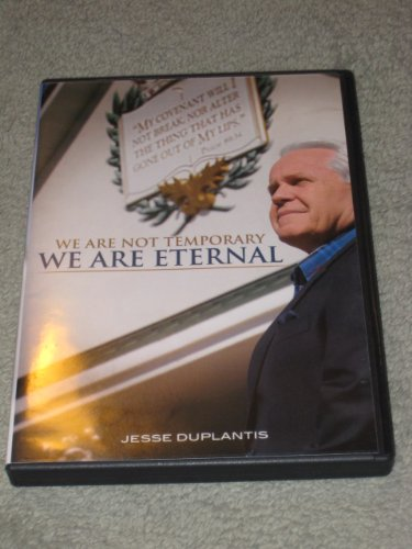we-are-not-temporary-we-are-eternal-by-jesse-duplantis-dvd