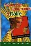 SOUVENIRS GOURMANDS D'ITALIE. Recette...