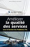 Image de Améliorer la qualité des services : Avec la Gestion des Problèmes ITIL