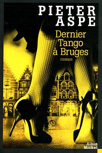 Dernier tango à Bruges par Pieter Aspe