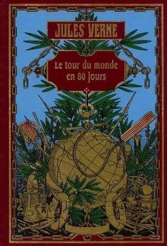 Le tour du monde en 80 jours (Bibliothèque Jules Verne)