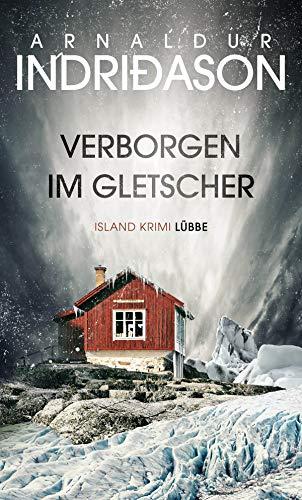 Verborgen im Gletscher: Island Krimi