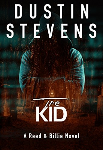 The Kid: A Suspense Thriller (A Reed & Billie Novel Book 3) (English Edition)