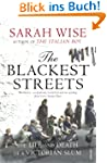 The Blackest Streets: The Life and De...