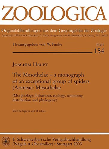 The Mesothelae  -  a Monograph of an exceptional group of spiders (Araneae: Mesothelae): Morphology, behaviour, ecology, taxonomy, distribution and ... aus dem Gesamtgebiet der Zoologie)