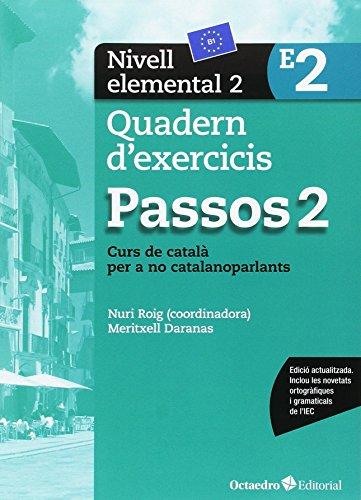 Passos 2. Quadern d'exercicis. Nivell elemental 2: Nivell Elemental. Curs de català per a no catalanoparlants