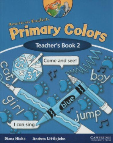 American English Primary Colors 2 Teacher's Book by Diana Hicks (2005-04-25)