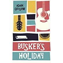 Busker's Holiday (English Edition)