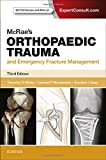 McRae's Orthopaedic Trauma and Emergency Fracture Management, 3e (Churchill Pocketbooks)