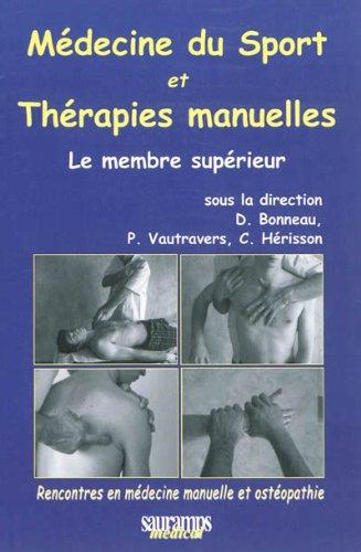 Médecine du sport et thérapies manuelles : Le membre supérieur