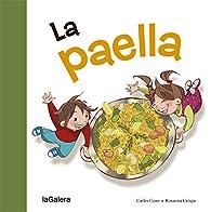 La Paella par Carles Cano