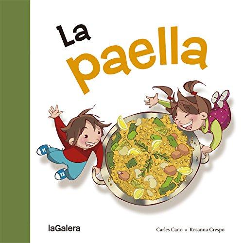 La Paella (Tradiciones) por Carles Cano