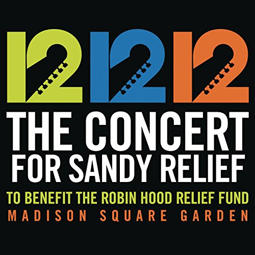 12-12-12 The Concert for Sandy...