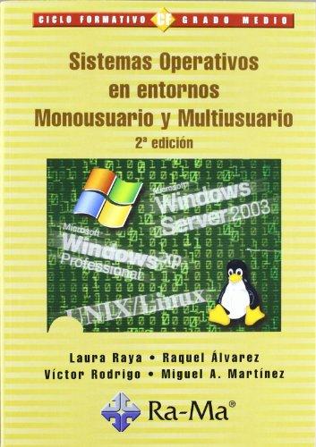 Sistemas Operativos en entornos Monousuario y Multiusuario, 2ª edición.