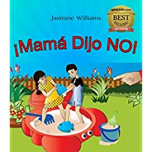 libro De Dibujos De Los Niños: ¡Mamá Dijo NO!