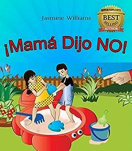 libro De Dibujos De Los Niños: ¡Mamá Dijo NO! eBook: Jasmine ...