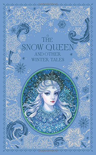 the-snow-queen-and-other-winter-tales-barnes-noble-leatherbound-classic-collection