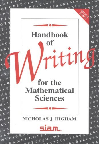 Handbook of Writing for the Mathematical Sciences by Nicholas J. Higham (1998-08-24)