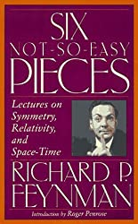 Six Not-so-easy Pieces: Einstein's Relativity, Symmetry and Space-time (Helix Books) by Richard P. Feynman (1997-03-10)