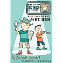 Max Archer, Kid Detective: The Case of the Wet Bed (Max Archer, Kid Detective (Hardcover))
